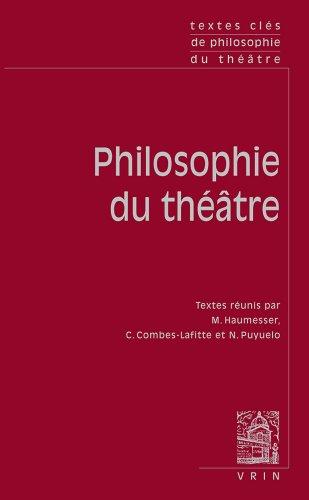 Textes Clés de Philosophie du Théâtre