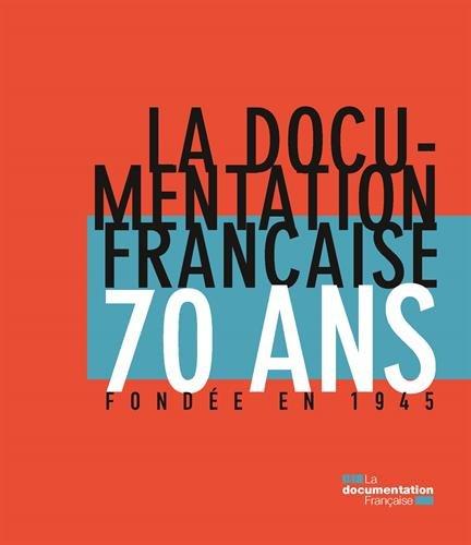 La Documentation française: 70 ans