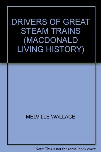 Engine drivers of the great steam trains
