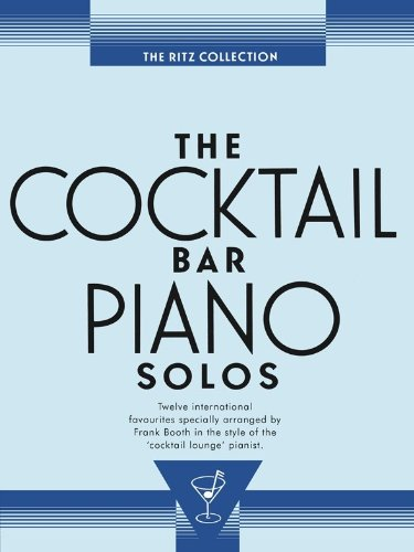the-cocktail-bar-solos-the-ritz-collection-for-pianoforte-e-chitarracon-il-cifrato-degli-accordi