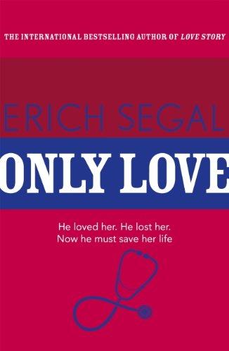 Only Love by [Segal, Erich]