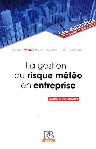 La gestion du risque météo en entreprise par Jean-Louis Bertrand