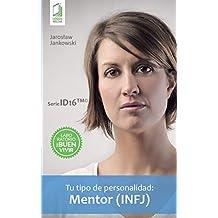 Tu tipo de personalidad - Mentor (INFJ)