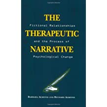 The Therapeutic Narrative: Fictional Relationships and the Process of Psychological Change