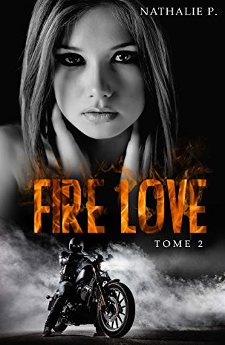 Fire love tome 2