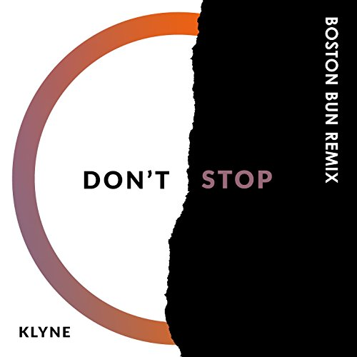 Don't Stop (Boston Bun Remix)