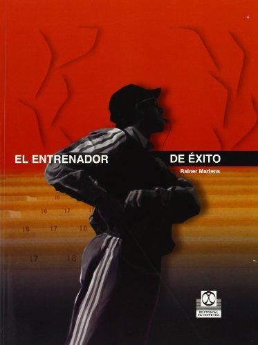 ENTRENADOR DE ÉXITO, EL (Bicolor) (Deportes) por Rainer Martens