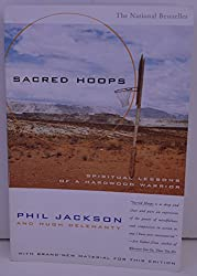 Sacred hoops, spiritual lessons of a hardwood warrior