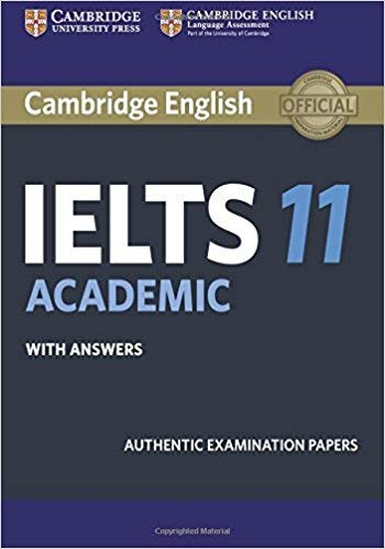 Cambridge Ielts 11 Academic Student's Book with Answers with Audio for New Oriental School China Edition: Authentic Examination Papers (IELTS Practice Tests)