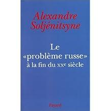"""Le """"Problème russe"""" à la fin du XXe siècle"""