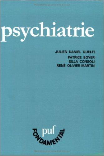 PSYCHIATRIE. 6ème édition de Patrice Boyer,Silla Consoli,Julien-Daniel Guelfi ( 1 avril 1993 )