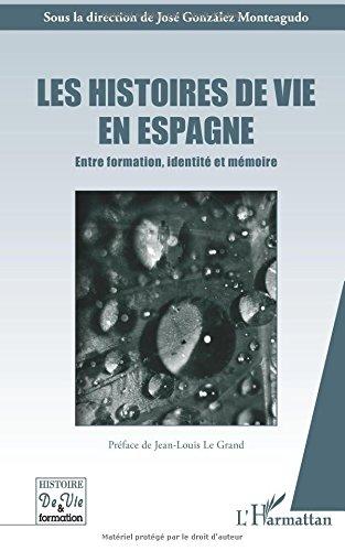 Les histoires de vies en Espagne: Entre formation, identité et mémoire