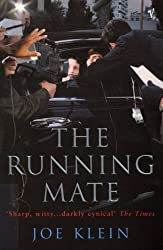 The Running Mate by Joe Klein (2001-04-05)