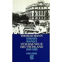 Für das neue Deutschland. 1919-1925 (Essays, Band 2)
