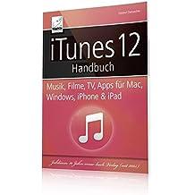 iTunes 12 Handbuch - Musik, Filme, TV, Apps für Mac, Windows, iPhone und iPad