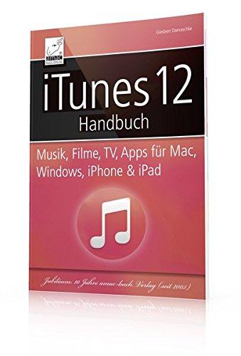 itunes-12-handbuch-musik-filme-tv-apps-fuer-mac-windows-iphone-und-ipad