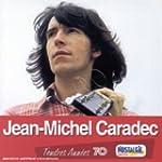 Tendres ann�es 70 - Jean-Michel Caradec