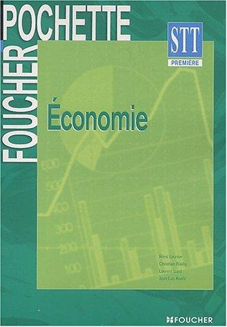 Foucher Pochette : Economie, BAC STT - Première