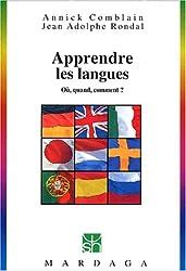 Apprendre les langues. Où, quand, comment ?