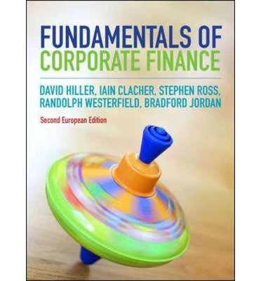 [(Fundamentals of Corporate Finance)] [ By (author) David Hillier, By (author) Iain Clacher, By (author) Stephen A. Ross, By (author) Randolph W. Westerfield, By (author) Bradford D. Jordan ] [April, 2014]