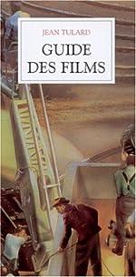 Guide des films (coffret de 3 volumes) de Jean Tulard