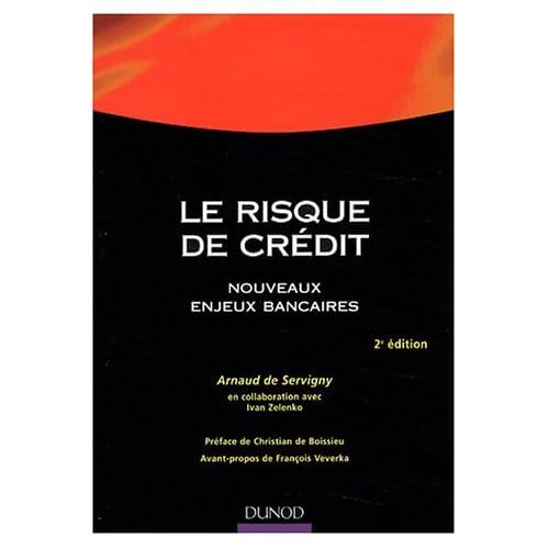 Le risque de crédit : Nouveaux enjeux bancaires