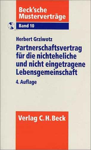 Partnerschaftsvertrag für die nichteheliche und nicht eingetragene Lebensgemeinschaft: Rechtsstand: 1. Juli 2002