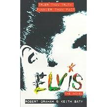 Elvis - The Novel