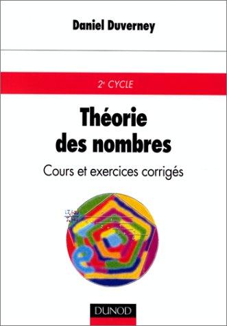 Théorie des nombres : Cours et exercices corrigés, deuxième cycle