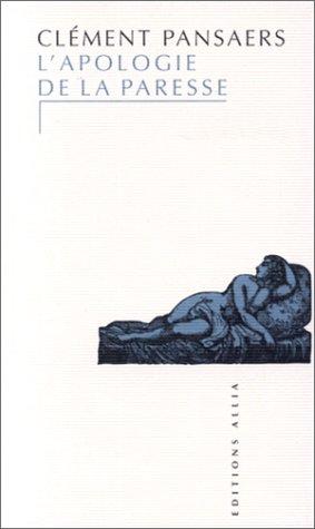 L'Apologie de la paresse par Pansaers Clément