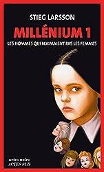 Millénium, Tome 1 - Les hommes qui n'aimaient pas les femmes: Millénium 1 (French Edition)