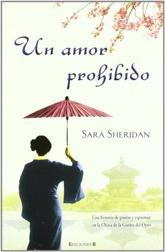 Un amor prohibido (Grandes novelas) por Sara Sheridan