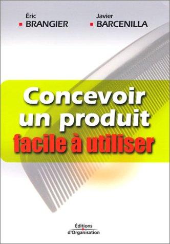 Concevoir un produit facile à utiliser