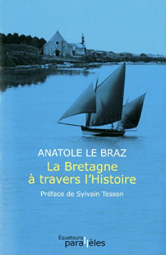 LA BRETAGNE A TRAVERS L'HISTOIRE