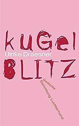 kugelblitz: Gedichte