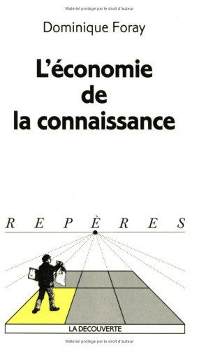 ECONOMIE DE LA CONNAISSANCE par DOMINIQUE FORAY