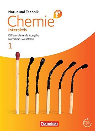 Natur und Technik - Chemie interaktiv: Differenzierende Ausgabe - Gesamtschule/Sekundarschule Nordrhein-Westfalen: Band 1 - Schülerbuch mit Online-Anbindung