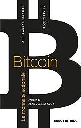 Bitcoin, la monnaie acéphale