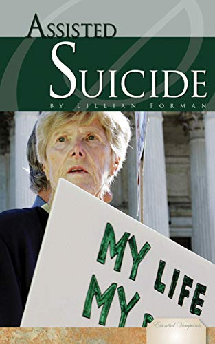 Assisted Suicide (Essential Viewpoints) (English Edition)