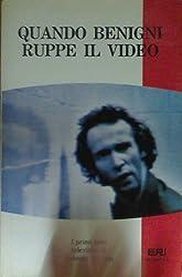 Quando Benigni ruppe il video: I primi testi televisivi di Roberto Benigni