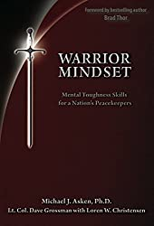 Warrior Mindset: Mental Toughness Skills for a Nation's Peacekeepers (English Edition)