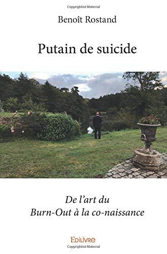 Putain de suicide par Benoît Rostand