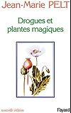 Drogues et plantes magiques (Hors Collection)