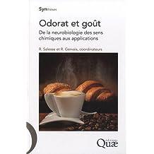 Odorat et goût: De la neurobiologie des sens chimiques aux applications.