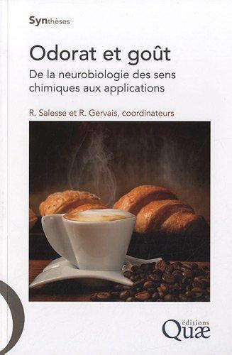 Odorat et got: De la neurobiologie des sens chimiques aux applications.