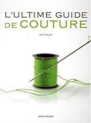 L'ultime guide de couture