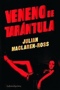 Veneno de tarántula par Julia Maclaren-Ross