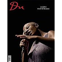 10 Jahre Festival da Jazz (Du Kulturmagazin)