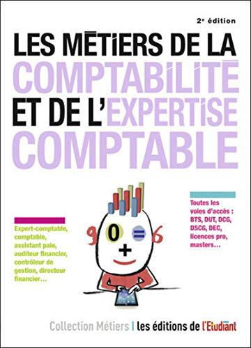 Les métiers de la comptabilité et de l'expertise comptable 2e édition