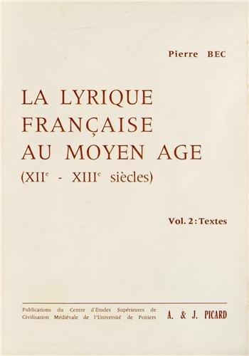 La lyrique française au Moyen Age (XIIe-XIIIe siècles)